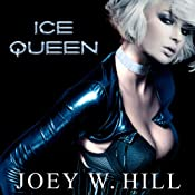 Ice Queen | [Joey W. Hill]