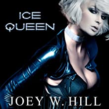 Ice Queen Audiobook by Joey W. Hill Narrated by Maxine Mitchell