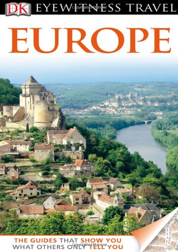 Dk Eyewitness Travel Guide: Europe (Eyewitness
