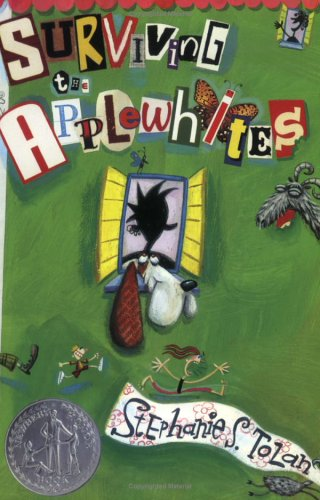 Surviving the Applewhites, STEPHANIE S. TOLAN