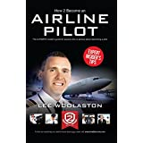 How To Become An Airline Pilot - the ULTIMATE insider's guide: 1 (How2become)by Lee Woolaston