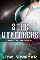Star Wanderers: Sacrifice (Part III)