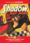 Shadow Silent Avenger (Old Time Radio)