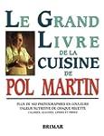 Le grand livre de la cuisine de Pol M...