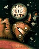 The Big Pets (Viking Kestrel Picture Books) (0670833789) by Smith, Lane