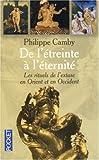 echange, troc Philippe Camby - De l'étreinte à l'éternité : Les rituels de l'extase en Orient et en Occident