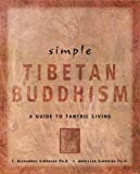 img - for Simple Tibetan Buddhism: A Guide to Tantric Living (Simple Series) book / textbook / text book