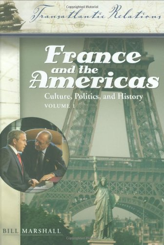 France and the Americas: Culture, Politics, and History 3 Vols: France and the Americas: Culture, Politics, and History