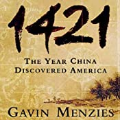 1421: The Year China Discovered America | [Gavin Menzies]