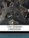 img - for The Dakota language book / textbook / text book