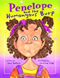 Penelope and the Humongous Burp (The Penelope Series)