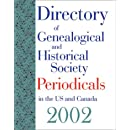 Directory of Genealogical and Historical Society Periodicals in the US and 2002