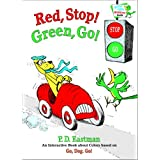 Red, Stop! Green, Go!: An Interactive Book of Colors (Bright & Early Playtime Books) ~ P. D. Eastman