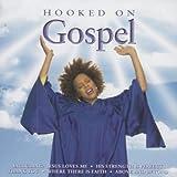 echange, troc Compilation - Hooked On Gospel
