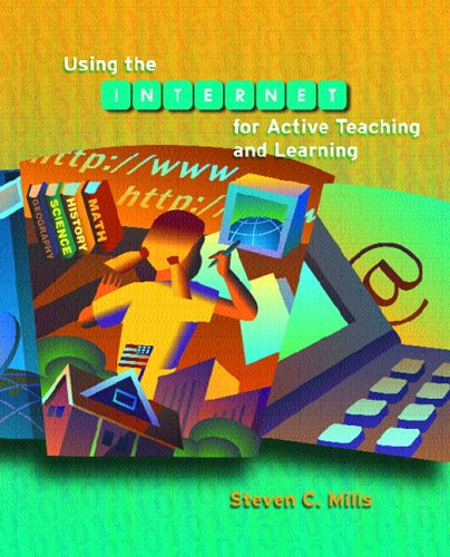 Using the Internet for Active Teaching and Learning