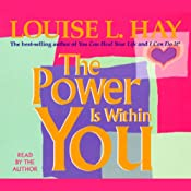 The Power is Within You | [Louise L. Hay]