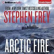 Arctic Fire | [Stephen Frey]