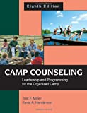 Camp Counseling: Leadership and Programming for the Organized Camp