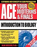 img - for Ace Your Midterms and Finals: Introduction to Biology book / textbook / text book