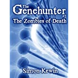 The Zombies of Death (The Genehunter)