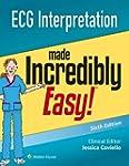 ECG Interpretation Made Incredibly Ea...