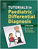 Tutorials in Paediatric Differential Diagnosis, 2e