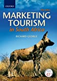 Richard George Marketing tourism in South Africa