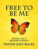 img - for Free to be Me book / textbook / text book