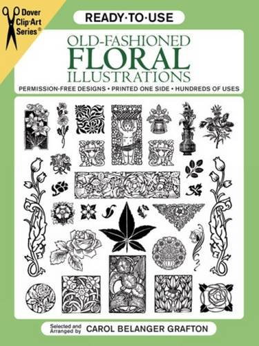 Ready-to-Use Old-Fashioned Floral Illustrations (Dover Clip Art Ready-to-Use)