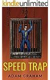 Speed Trap (Adventures of Powerhouse Book 4)