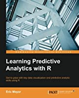 Learning Predictive Analytics with R Front Cover