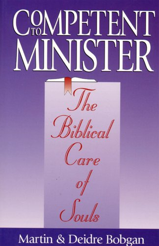 Competent to Minister: The Biblical Care of Souls