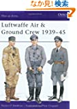 Luftwaffe Air & Ground Crew 1939-45 (Men-at-Arms)