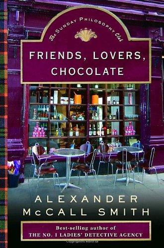 Friends, Lovers, Chocolate (Isabel Dalhousie)
