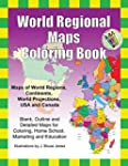 World Regional Maps Coloring Book: Ma...