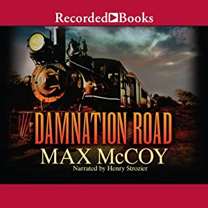 Damnation Road: Pinnacle Westerns | [Max McCoy]