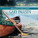 Brian's Return (       UNABRIDGED) by Gary Paulsen Narrated by Peter Coyote