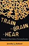 Train the Brain to Hear: Brain Traini...