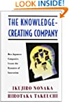 The Knowledge-Creating Company: How J...