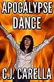 Apocalypse Dance (New Olympus Saga Book 3)