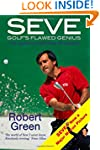 Seve: Golf's Flawed Genius