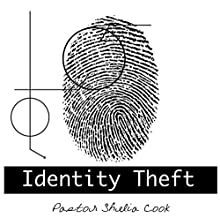 Identity Theft  by Shelia J. Cook Narrated by Shelia J. Cook