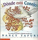 Donde Esta Conejo? (Spanish Edition) (0439395704) by Tafuri, Nancy
