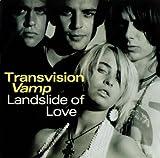 Transvision Vamp Landslide of love [VINYL]