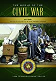 img - for The World of the Civil War [2 volumes]: A Daily Life Encyclopedia (Daily Life Encyclopedias) book / textbook / text book