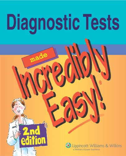 Diagnostic Tests Made Incredibly Easy! (Incredibly Easy! Series®) (Lab Values Made Incredibly Easy compare prices)