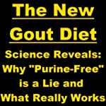The New Gout Diet - Science Reveals:...
