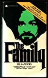 img - for The Family; The Story of Charles Manson's Dune Buggy Attack Battalion book / textbook / text book