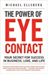 The Power of Eye Contact: Your Secret...