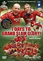 Wales Grand Slam 2008 - 7 Days To Grand Slam Glory!